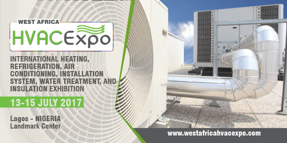 West Africa HVAC 2017-Heating, Refrigeration, Air Conditioning, Installation System, Water Treatment, and Insulation Exhibition